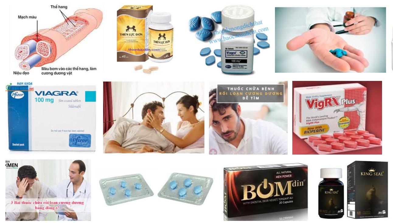 Có rất nhiều thuốc chữa bệnh khó nói cho nam giới nhưng hiệu quả thường không được lâu dài